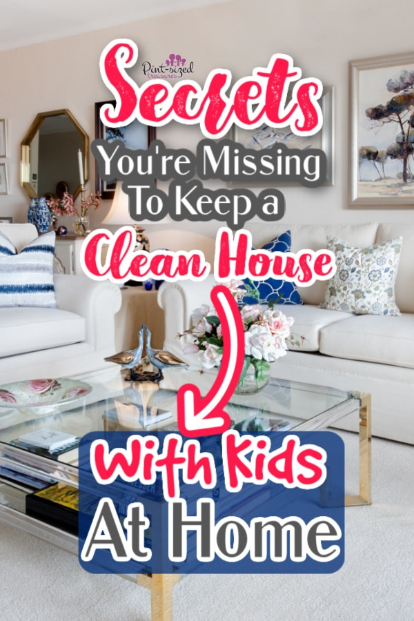how to keep house clean with kids at home