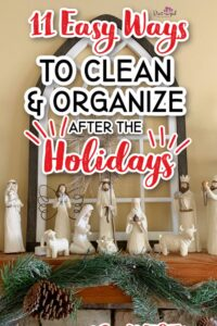 how to clean and organize after the holidays