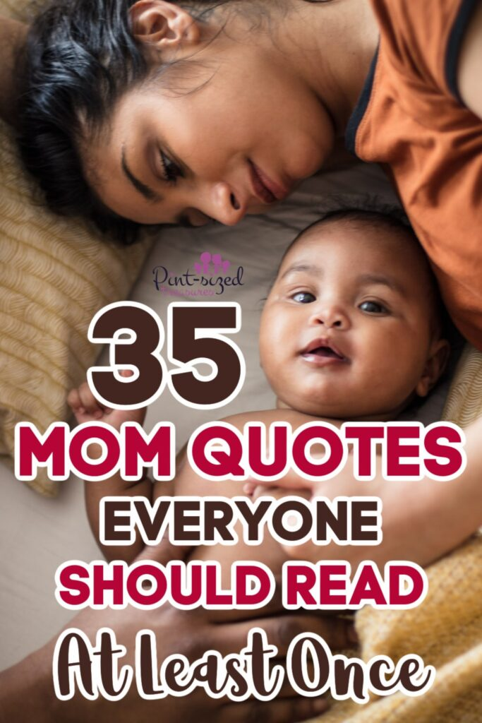 35 Mom Quotes Everyone Should Read