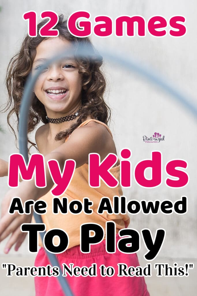 games kids can't play