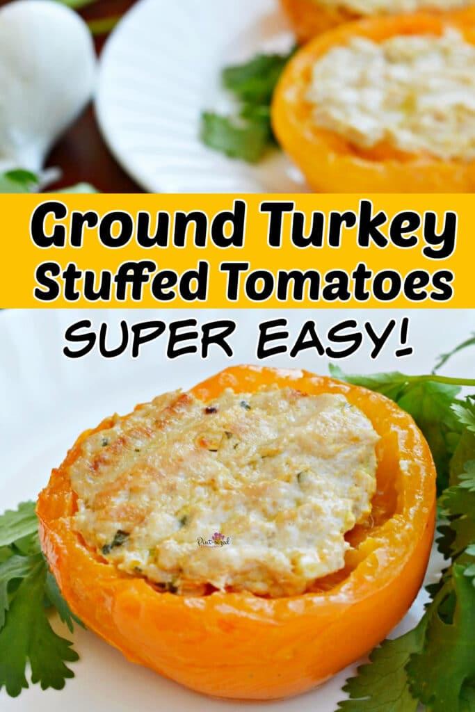 ground turkey stuffed tomatoes