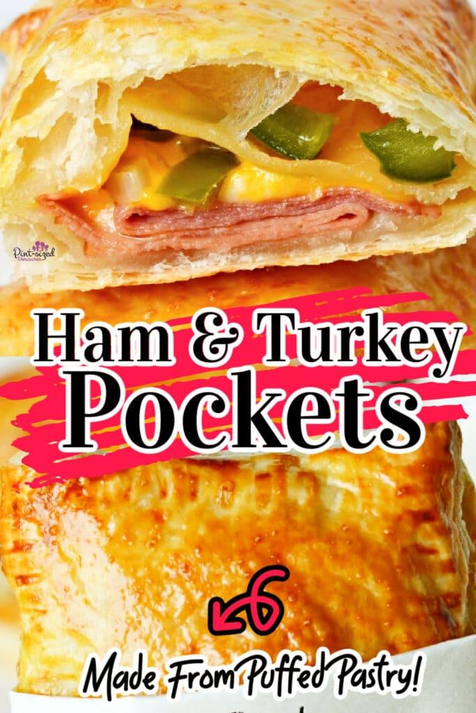 ham and turkey pockets