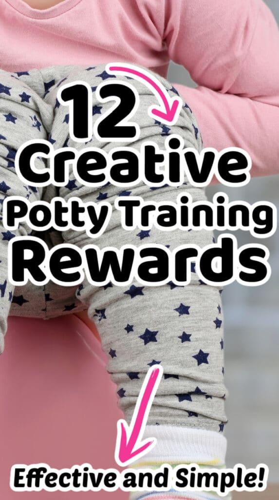 creative potty training rewards
