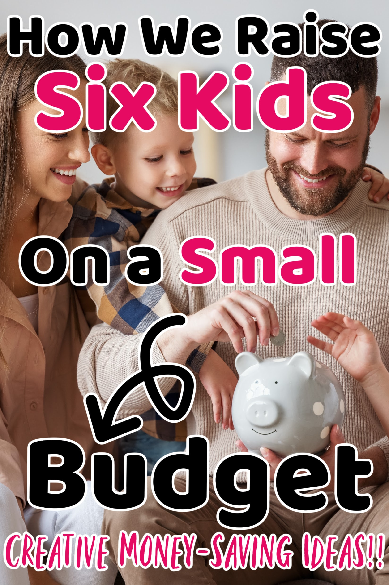 how to raise kids on a small budget