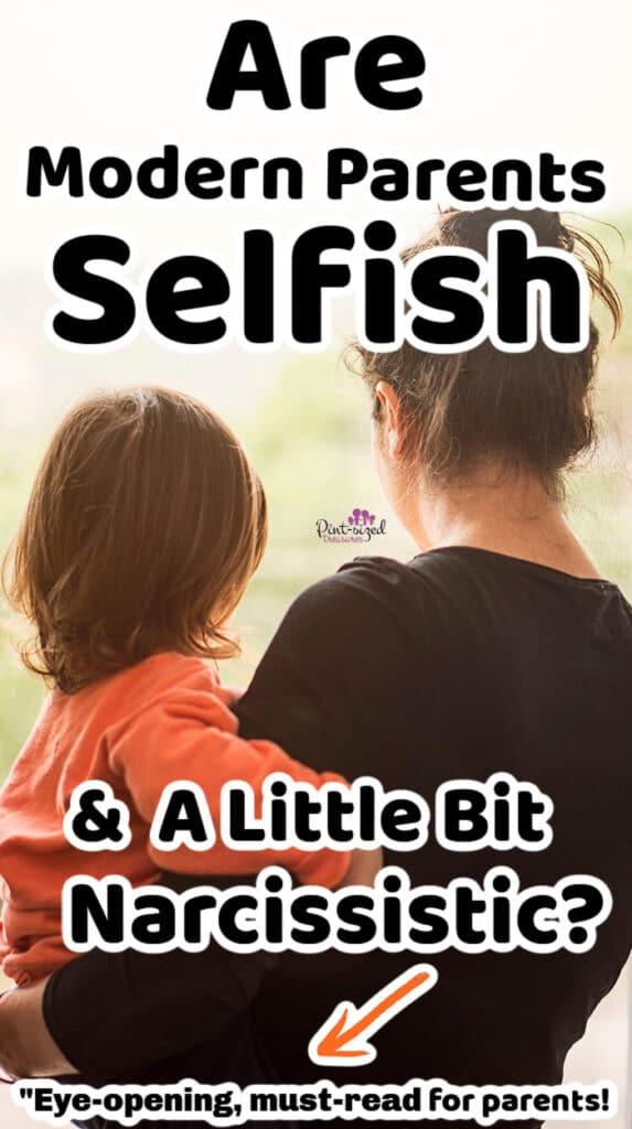 selfish and narcissistic parents