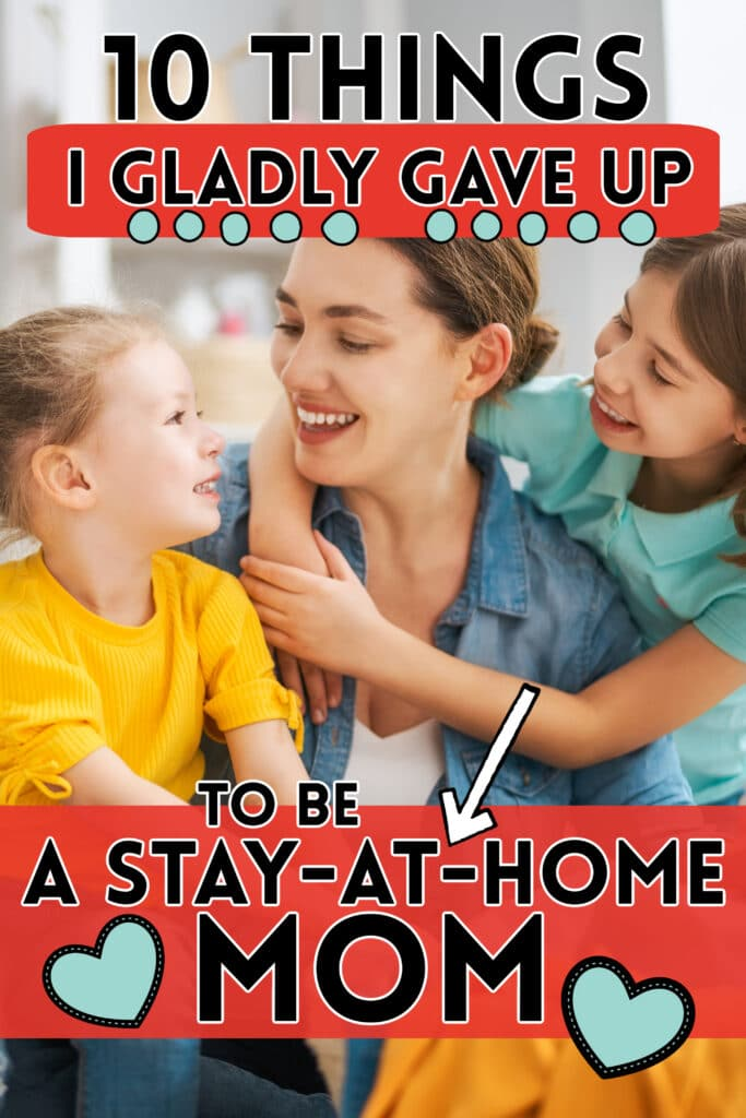 a stay at home mom with her daughters