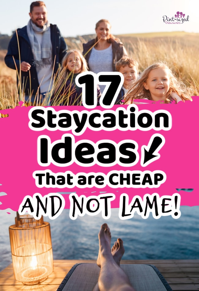 stay cation ideas that are cheap