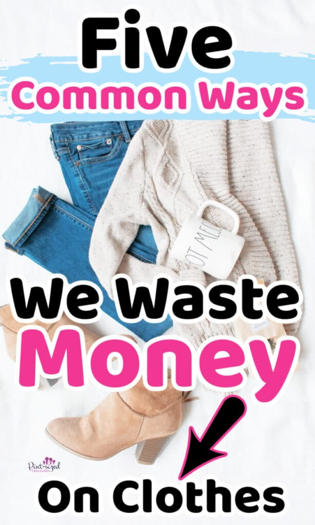 how we waste money on clothes